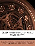 img - for Lead poisoning in wild waterfowl book / textbook / text book