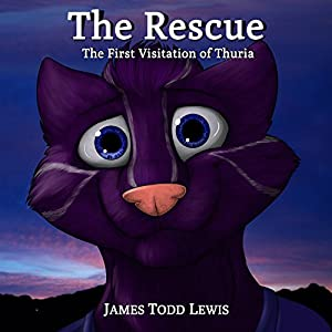 The Rescue: The First Visitation of Thuria Audiobook