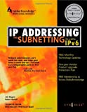 IP Addressing and Subnetting, Including IPv6 (1928994016) by Syngress