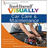 Teach Yourself Visually Car Care & Maintenanceby Dan Ramsey