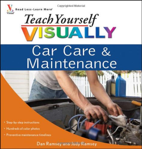 Teach Yourself VISUALLY Car Care & Maintenance (Teach Yourself VISUALLY Consumer)