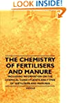 The Chemistry of Fertilisers and Manu...