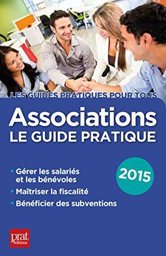 Associations: Le guide pratique