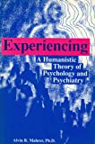 img - for Experiencing: A Humanistic Theory of Psychology and Psychiatry book / textbook / text book