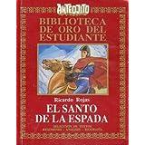 EL SANTO DE LA ESPADA. Selección y adaptación de textos de Jaime Hagel.