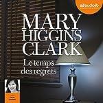 Le temps des regrets   Mary Higgins Clark