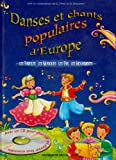 echange, troc Collectif - Danses et chants d'Europe (1CD audio)