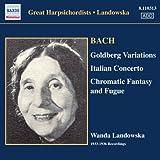 J.S. バッハ:ゴルトベルク変奏曲/イタリア協奏曲/半音階的幻想曲とフーガ(ランドフスカ)(1933-1936)