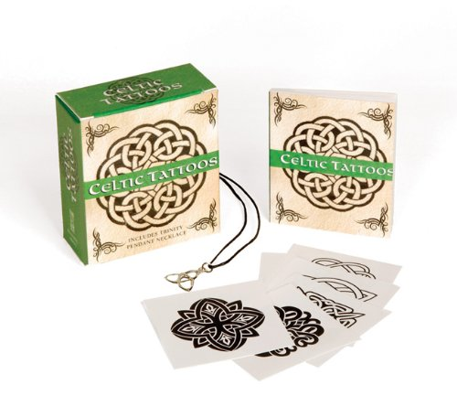 Celtic Tattoos: Includes Trinity Pendant Necklace (Running Press Mini Kits)