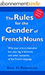 The Rules for the Gender of French No...