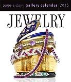 Jewelry 2015 Gallery Calendar (Workman Gallery Calendar)