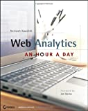 Web Analytics: An Hour a Day by Avinash Kaushik
