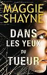 Dans les yeux du tueur par Shayne