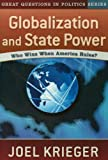 img - for Globalization and State Power: Who Wins When America Rules? book / textbook / text book