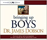 img - for By James C. Dobson, Wayne Whepherd: Bringing Up Boys [Audiobook] book / textbook / text book