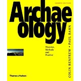 Archaeology: Theories, Methods and Practiceby Colin Renfrew