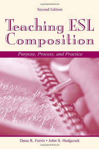 Teaching ESL Composition: Purpose, Process, and Practice