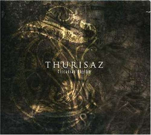 Circadian Rhythm by Thurisaz (2007-05-01)