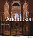 ART & ARCHITECTUE ANDALUSIA (Ullmann Art & Architecture)