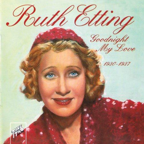 Goodnight My Love 1930-1937