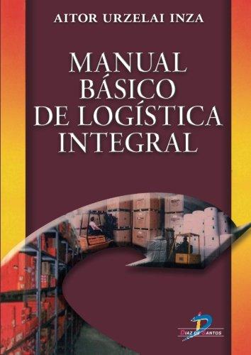 MANUAL BASICO DE LOGISTICA INTEGRAL