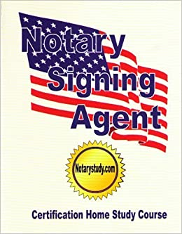 notary signing agent certification study guide