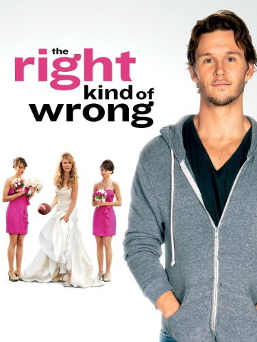 51kk86I%2BmgL. SL500  The Right Kind of Wrong (Watch Now Before Its in Theaters)