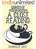 Dorothy Richardson: A Close Reading