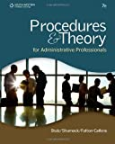 img - for Procedures & Theory for Administrative Professionals 7th edition by Stulz, Karin M., Shumack, Kellie A., Fulton-Calkins, Patsy (2012) Hardcover book / textbook / text book