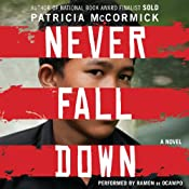 Never Fall Down: A Boy Soldier's Story of Survival | [Patricia McCormick]