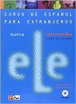 Nuevo ELE Intermedio. Libro del alumno (Spanish Edition) (Spanish