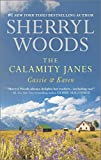 The Calamity Janes: Cassie & Karen: Do You Take This Rebel?Courting the Enemy