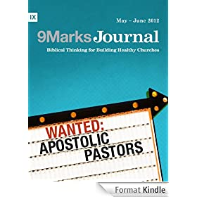 Wanted: Apostolic Pastors (9Marks Journal) (English Edition)