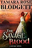 The Savage Blood (#2): Alpha Warriors of the Band (The Savage Series)