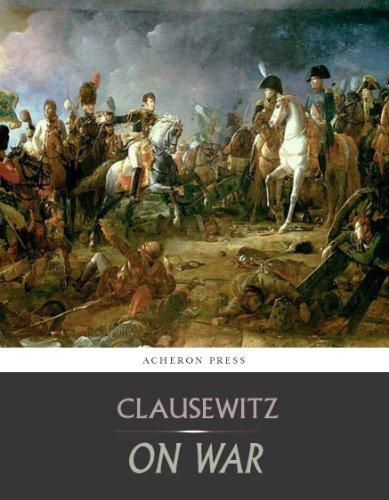Carl von Clausewitz - On War: All Volumes