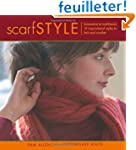 Scarf Style: Innovative to Traditiona...