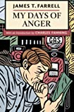 My Days of Anger (0252074874) by Farrell, James T.