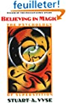 Believing in Magic: The Psychology of...