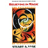 Believing in Magic: The Psychology of Superstitionby Stuart A. Vyse