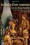 echange, troc Lova Pourrier - Le destin d'une couronne - La vie d'une Famille