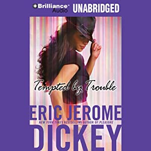Tempted by Trouble: A Novel | [Eric Jerome Dickey]