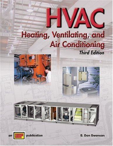 HVAC - Heating, Ventilating, and Air Conditioning Textbook - 3rd Edition - Hard-cover - Amer Technical Pub - AT-0678 - ISBN: 0826906788 - ISBN-13: 9780826906786