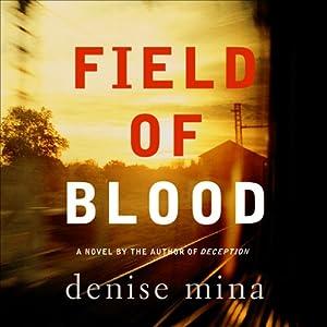 Field of Blood | [Denise Mina]