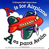 img - for A is for Airplane/A es para avion (Alphabet Books) (Multilingual Edition) book / textbook / text book
