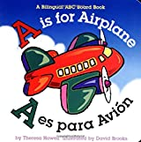 A is for Airplane/A es para avion (Alphabet Books) (Multilingual Edition)