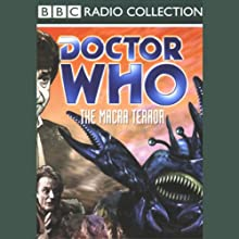 Doctor Who: The Macra Terror Radio/TV Program by Ian Stuart Black Narrated by Patrick Troughton, Full Cast