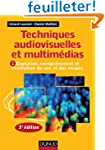 Techniques audiovisuelles et multim�d...