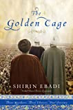 img - for The Golden Cage: Three Brothers, Three Choices, One Destiny book / textbook / text book
