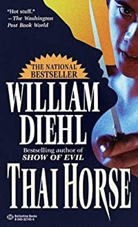 (FREE on 7/24) Thai Horse by William Diehl - http://eBooksHabit.com