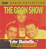 The Goon Show: Enter Bluebottle: Four Digitally Remastered Episodes